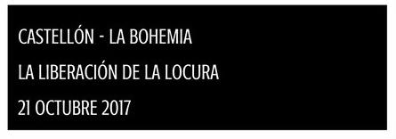 LA LIBERACIÓN DE LA LOCURA EN LA BOHEMIA